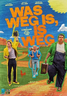 Was weg is, is weg Poster