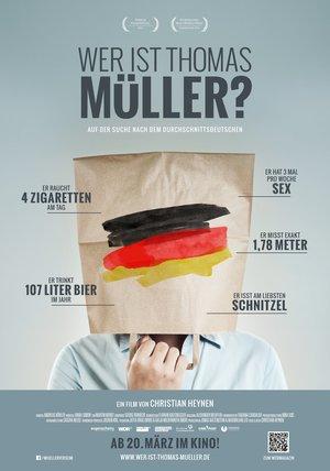 Wer ist Thomas Müller? Poster