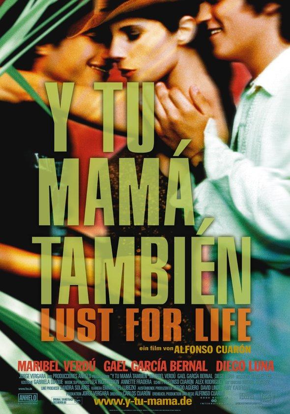 Y tu mamá también - Lust for Life! Poster