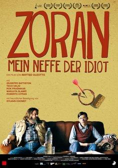 Zoran - Mein Neffe, der Idiot Poster