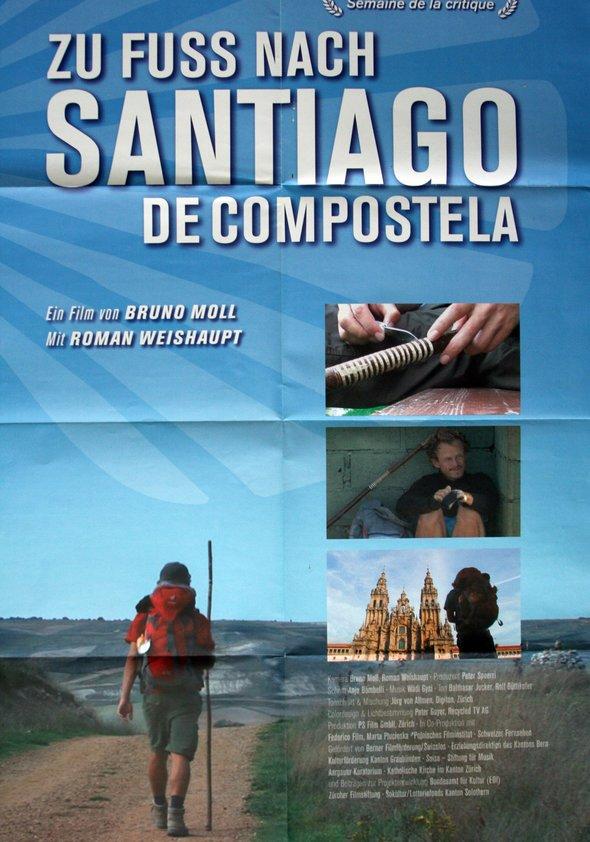 Zu Fuß nach Santiago de Compostela Poster