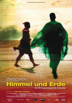 Zwischen Himmel und Erde - Anthroposophie heute Poster