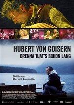 Hubert von Goisern - Brenna tuat's schon lang Poster