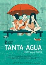 Tanta Agua - Nichts als Regen Poster