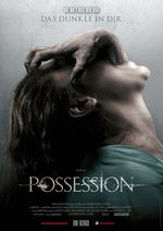Possession - Das Dunkle in dir Poster