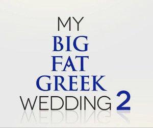 """""""My Big Fat Greek Wedding 2"""": Erster Trailer verspricht reichlich Trubel"""