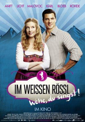 Im weißen Rössl - Wehe du singst! Poster