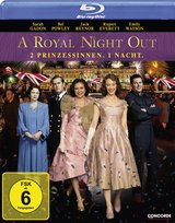A Royal Night Out - 2 Prinzessinnen. 1 Nacht. Poster
