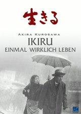 Akira Kurosawa - Ikiru - Einmal wirklich leben Poster