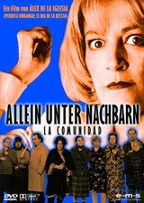 Allein unter Nachbarn - La Comunidad (2 DVDs) Poster