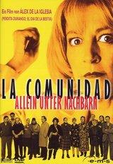 Allein unter Nachbarn - La Comunidad Poster