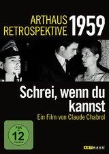 Arthaus Retrospektive 1959 - Schrei, wenn du kannst Poster