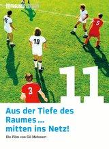 Aus der Tiefe des Raumes ... mitten ins Netz! (11 Freunde Edition) Poster