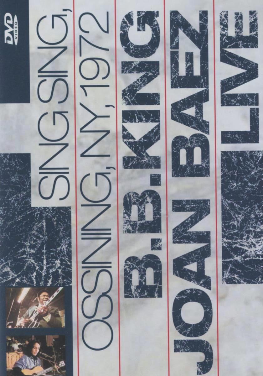 B.B. King & Joan Baez - Live At Sing Sing Poster