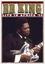 B.B. King - Live in Africa '74 Poster