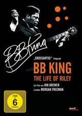 B.B. King: The Life of Riley (OmU) Poster