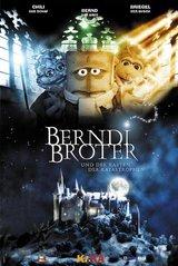 Bernd das Brot - Berndi Broter und der Kasten der Katastrophen Poster
