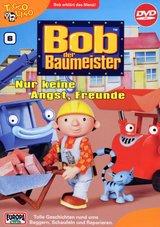 Bob, der Baumeister 06: Nur keine Angst, Freunde Poster