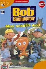 Bob, der Baumeister 13: Mixi schafft das Poster