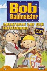 Bob, der Baumeister: Abenteuer auf der Ritterburg Poster