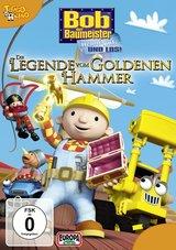 Bob der Baumeister - Die Legende vom goldenen Hammer Poster