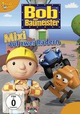 Bob, der Baumeister - Mixi auf zwei Rädern Poster