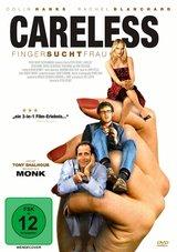 Careless - Finger sucht Frau Poster