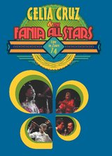 Celia Cruz & the Fania All-Stars - Live in Zaire 1974 Poster