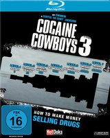 Cocaine Cowboys 3 - How to Make Money Selling Drugs Poster