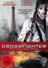 Crossfighter - Zwei knallharte Profis Poster