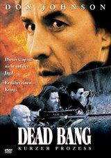 Dead Bang - Kurzer Prozess Poster