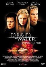 Dead in the Water - Tödliche Spiele Poster