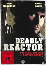 Deadly Reactor Poster