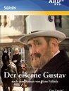Der eiserne Gustav - Die komplette Serie (3 DVDs) Poster