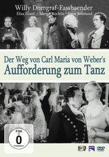 Der Weg von Carl Maria von Weber's - Aufforderung zum Tanz Poster