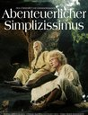 Des Christoffel von Grimmelshausen abenteuerlicher Simplicissimus (2 Discs) Poster