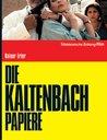 Die Kaltenbach-Papiere Poster