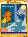 Die Maus 10 - Mut tut gut Poster