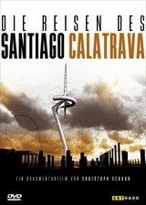 Die Reisen des Santiago Calatrava Poster