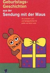 Die Sendung mit der Maus - Geburtstagsgeschichten Poster