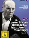 Die unsterblichen Methoden des Franz Josef Wanninger - Box 6, Folgen 25-36 Poster