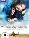 Die Weihnachtsgeschichte - Das größte Wunder aller Zeiten Poster