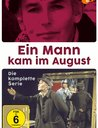 Ein Mann kam im August - Die komplette Serie Poster