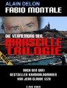 Fabio Montale - Die Verfilmung der Marseille-Trilogie (3 DVDs) Poster