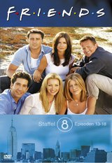 Friends, Staffel 8, Episoden 13-18 Poster