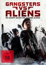 Gangsters versus Aliens-Im Kampf gegen die Zombie-Aliens (Director's Cut) Poster