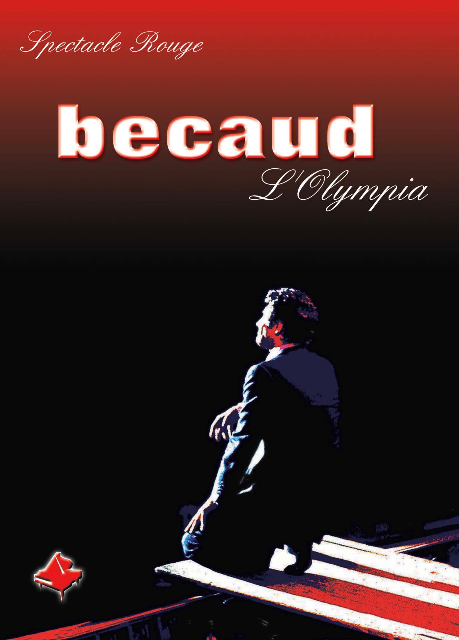 Gilbert Becaud - L'Olympia: Spectacle Rouge Poster