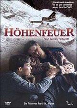 Höhenfeuer - Eine Liebesgeschichte Poster