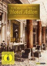 In der glanzvollen Welt des Hotel Adlon Poster