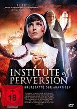 Institute of Perversion - Brutstätte der Abartigen Poster